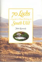 70 Lochs A Guide to Trout Fising in South Uist
